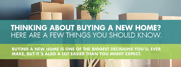 Thinking about buying a new home?